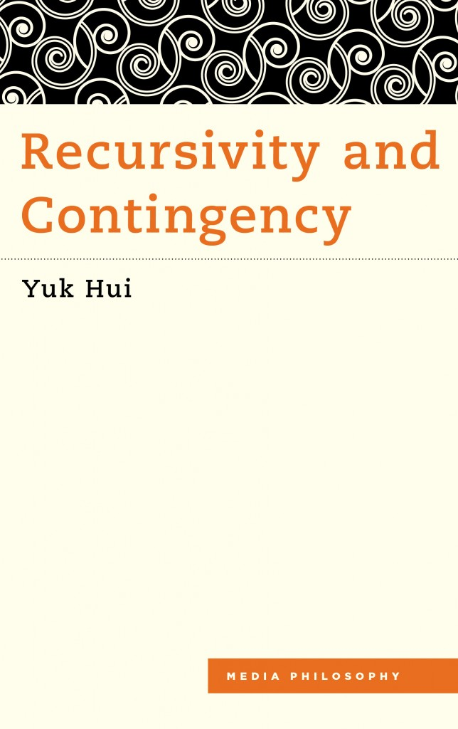 Recursivity and Contingency_HUI_2019